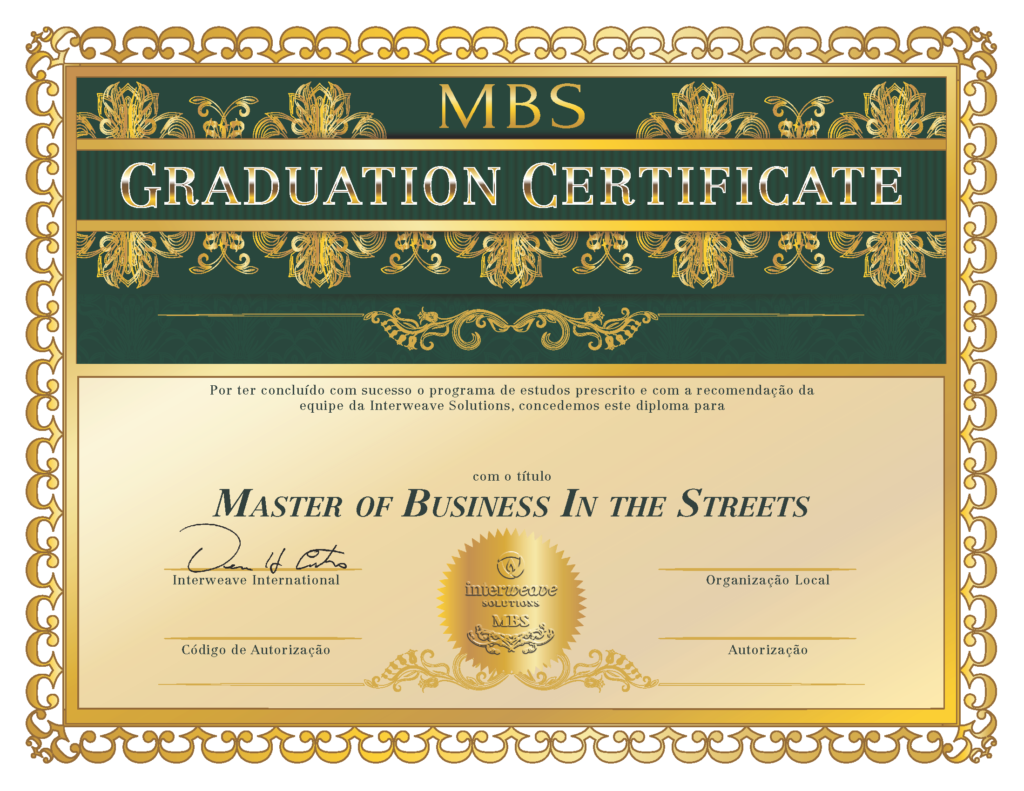 Master of Business in the Streets (MBS)